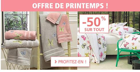 OFFRE DE PRINTEMPS : -50% sur TOUT !