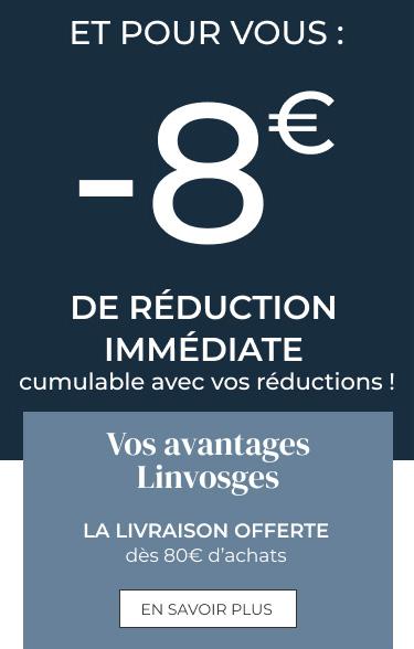 Pour vous : -8€ de réduction immédiate