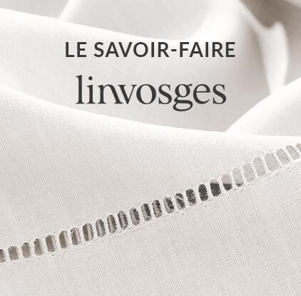 Le savoir-faire Linvosges