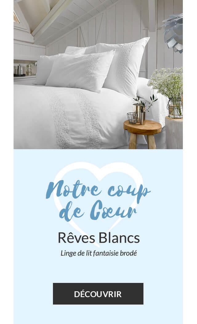 Notre coup de cœur linge de maison : Linge de lit Rêves Blancs
