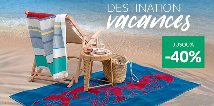 Destination vacances : jusqu'à -40%